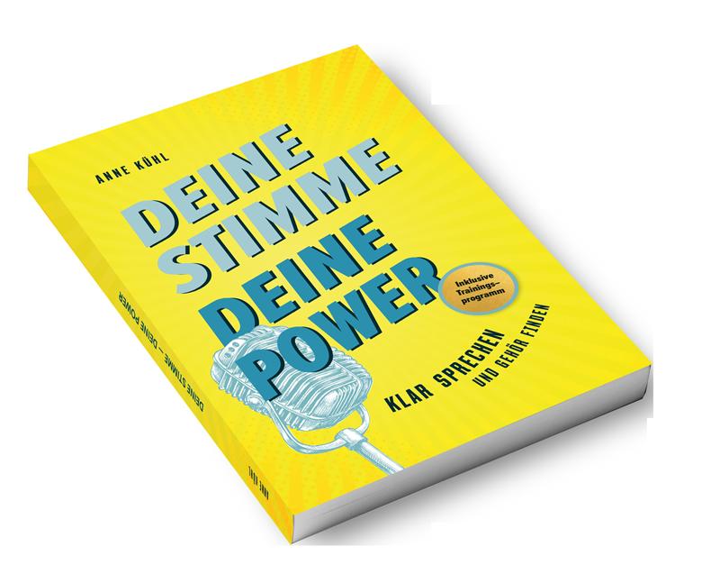 """Cover Buch Anne Kühl """"Deine Stimme, Deine Power"""""""